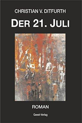 9783866852938: Der 21. Juli: Roman