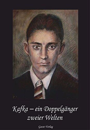 9783866854192: Kafka - Ein Doppelgänger zweier Welten