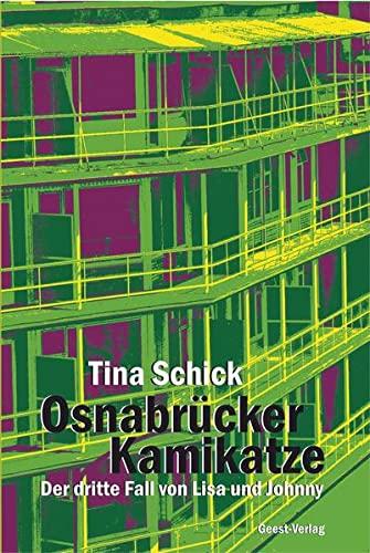 9783866854673: Osnabr�cker Kamikatze: Der dritte Fall von Lisa und Johnny