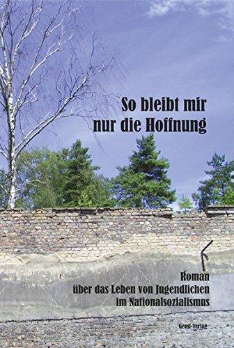 So bleibt mir nur die Hoffnung: Roman: Lukas Bert, Eva