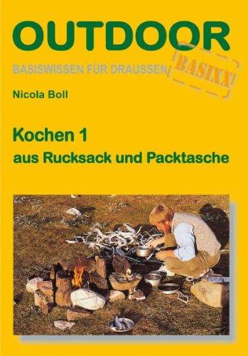 9783866860087: Kochen 1 aus Rucksack und Packtasche