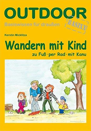 9783866860155: Wandern mit Kind: Zu Fuß, per Rad, mit Kanu
