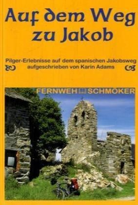 9783866861251: Auf dem Weg zu Jakob