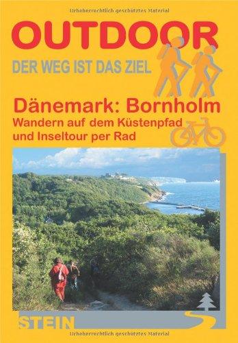 9783866861459: Dänemark: Bornholm - Wandern auf dem Küstenpfad und Inseltour per Rad: Der Weg ist das Ziel