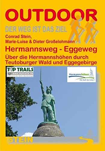Teutoburger Wald : Hermannsweg - Eggeweg: Conrad Stein; Marie-Luise