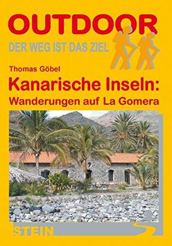 Kanarische Inseln: Wanderungen auf La Gomera: Thomas Göbel