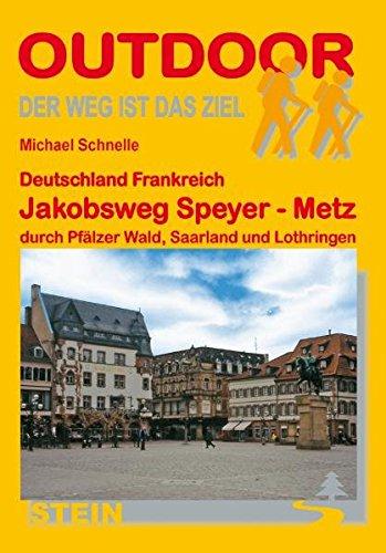 9783866862432: Deutschland Frankreich: Jakobsweg Speyer - Metz durch Pfälzer Wald, Saarland und Lothringen