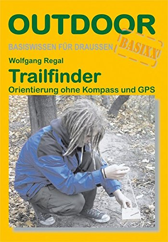 Trailfinder Orientierung ohne Kompass und GPS: 120 - Regal, Wolfgang