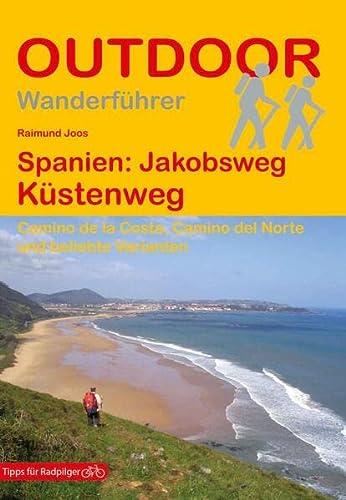 9783866864054: Spanien: Jakobsweg Küstenweg: Camino de la Costa, Camino del Norte und beliebte Varianten