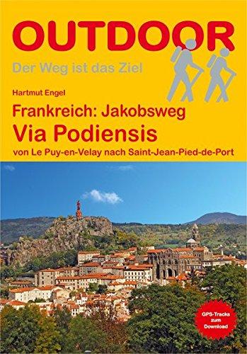 Frankreich: Jakobsweg Via Podiensis von Le Puy-en-Velay: Engel, Hartmut und