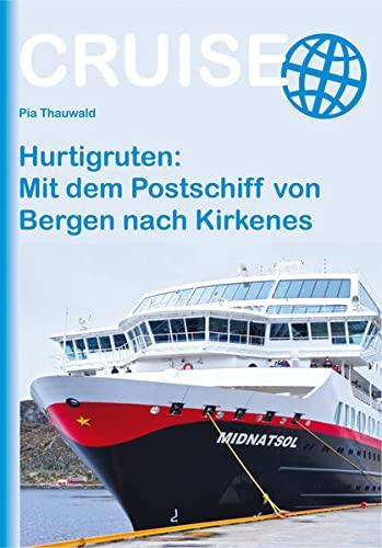 9783866867178: Hurtigruten: Mit dem Postschiff von Bergen nach Kirkenes