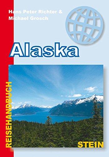 9783866869578: Alaska: Reisehandbuch