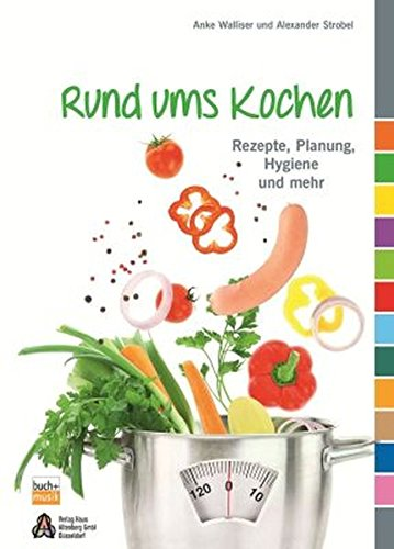 9783866870826: Rund ums Kochen: Rezepte, Planung, Hygiene und mehr