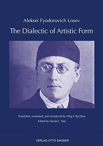 9783866883086: The Dialectic of Artistic Form (Arbeiten und Texte zur Slavistik) (German Edition)