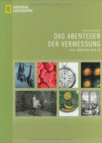 9783866900370: Das Abenteuer der Vermessung: Vom Urmeter bis zum IQ