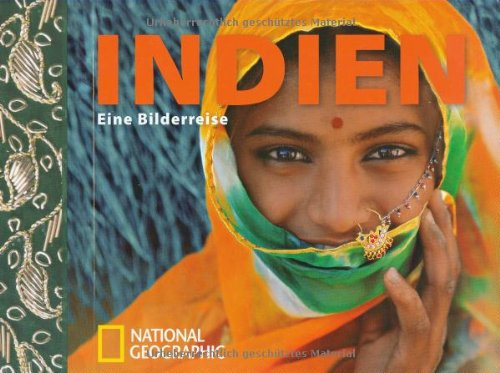 9783866900769: Indien Eine Bilderreise. National geographic