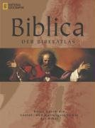 9783866900783: Biblica - Der Bibelatlas: Der Bibelatlas-reise durch die Soziale- und Kulturgeschichte der Bibel