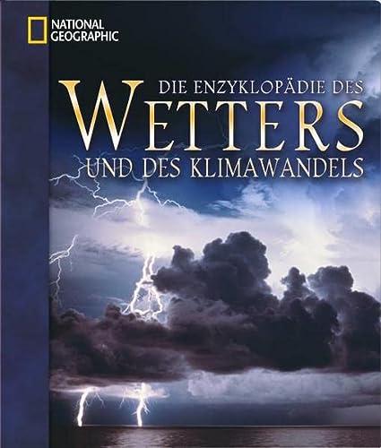 9783866901933: Die Enzyklopädie des Wetters und des Klimawandels