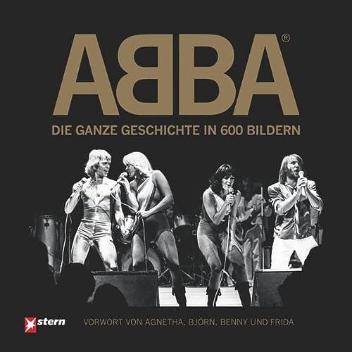 9783866904040: ABBA: Die ganze Geschichte in 600 Bildern