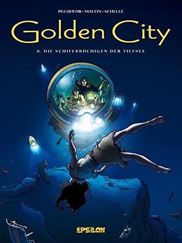 9783866930735: Golden City 08. Die Schiffbrüchigen der Tiefsee