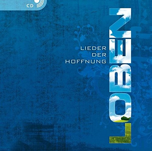 9783866999060: LOBEN: LIEDER DER HOFFNUNG