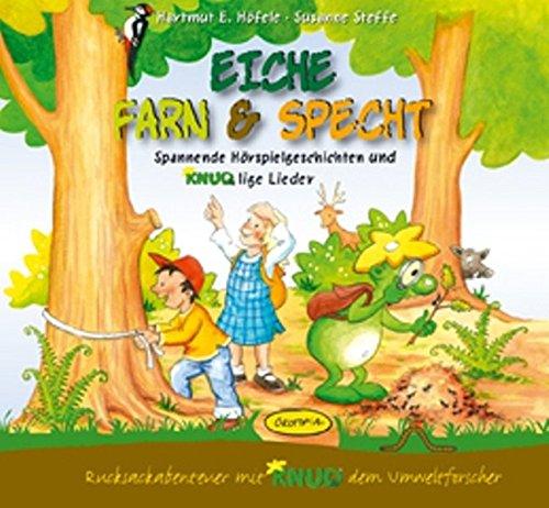 9783867020992: Eiche, Farn & Specht (Hörbuch-CD): Spannende Hörspielgeschichten und KNUDlige Lieder