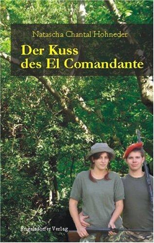 9783867032278: Der Kuss des El Comandante