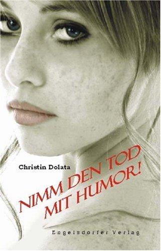 9783867033077: Nimm den Tod mit Humor! (Livre en allemand)