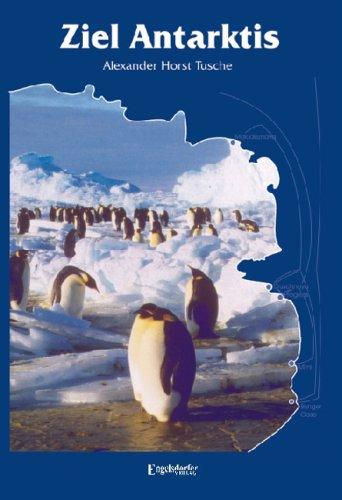 9783867033411: Ziel Antarktis: Expeditionsgast auf einem russischen Forschungseisbrecher
