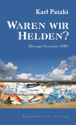 9783867033763: Waren wir Helden?: (Homage November 1989)