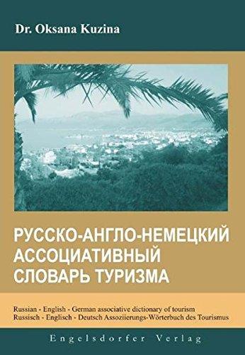 9783867037204: Russian - English - German associative dictionary of tourism / Russisch - Englisch - Deutsch Assoziierungs-Wörterbuch des Tourismus