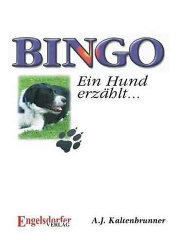 9783867039512: Bingo. Ein Hund erzählt...