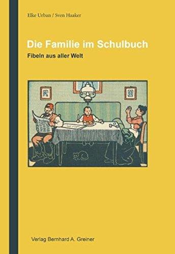 9783867050180: Als wir in die Schule gingen / Die Familie im Schulbuch: Fibeln aus aller Wel...