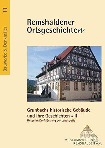 9783867050821: Grunbachs historische Gebäude und ihre Geschichte/n II: Unten im Dorf: Entlang der Landstraße