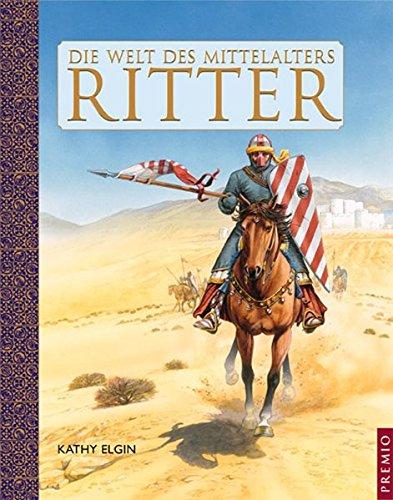 Die Welt des Mittelalters. Ritter (3867060142) by Kathy Elgin