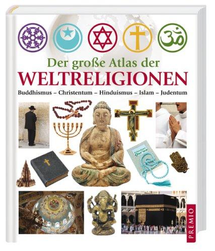 9783867060448: Der große Atlas der Weltreligionen