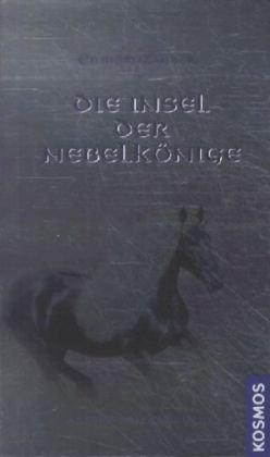 9783867061544: Einhorn-Zauber: Die Insel der Nebelkönige