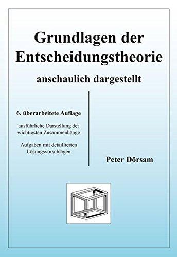 9783867073066: Grundlagen der Entscheidungstheorie - anschaulich dargestellt