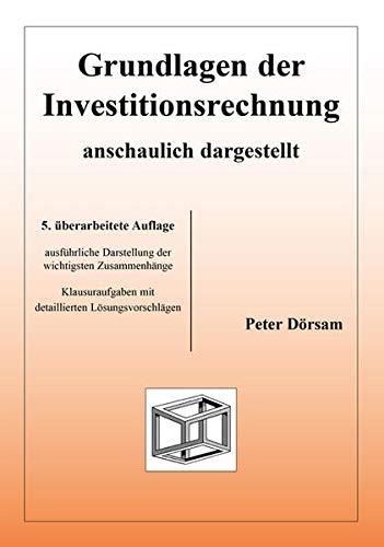 9783867074056: Grundlagen der Investitionsrechnung - anschaulich dargestellt