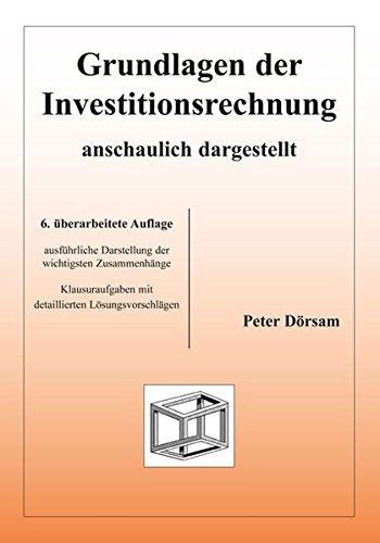 9783867074063: Grundlagen der Investitionsrechnung - anschaulich dargestellt