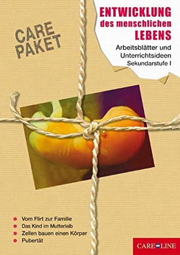 9783867080118: CARE-PAKET Entwicklung des menschlichen Lebens: Arbeitsblätter und Unterrichtsideen für die Sekundarstufe I
