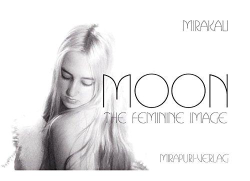 9783867100489: Moon: The Feminine Image