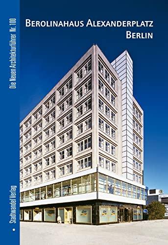 9783867110006: Berolinahaus Alexanderplatz Berlin (Die Neuen Architekturfuhrer)