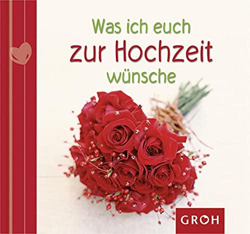 9783867136068: Was ich euch zur Hochzeit wünsche