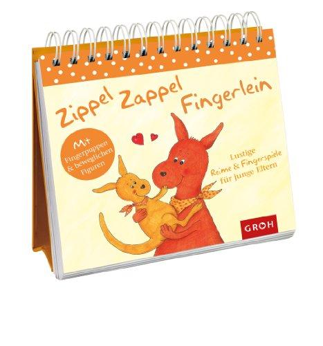 Zippel Zappel Fingerlein - Lustige Reime und: Dorothée Bleker (Hrsg.),