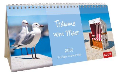 9783867139502: Träume vom Meer 2014: 3-teiliger Tischkalender