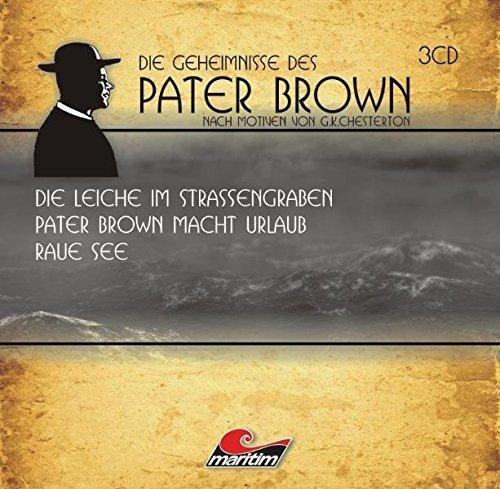 Die Geheimnisse des Pater Brown Box I: Drei spannende Kriminalgeschichten. Nach Motiven von Gilbert Keith Chesterton - Sachtleben, Ben; Butcher, Maureen