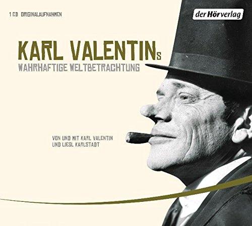 Karl Valentins wahrhaftige Weltbetrachtung: Edition Teil 1 - Valentin, Karl