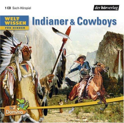 9783867171458: Weltwissen für Kinder. Indianer & Cowboys: Sach-Hörspiel