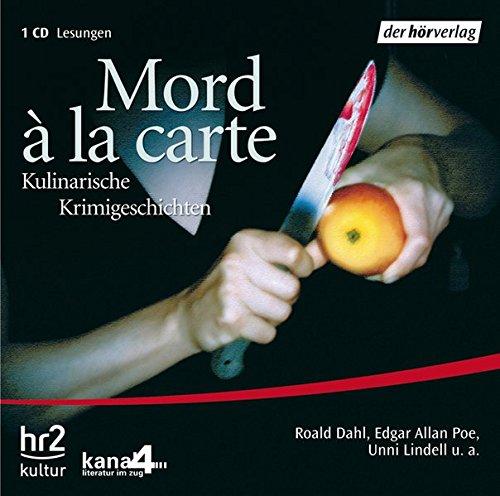Mord à la carte: Kulinarische Krimigeschichten: Roald Dahl; Edgar